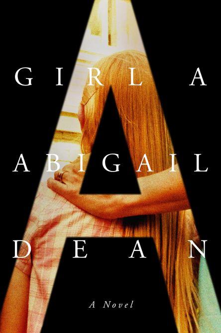 """""""Girl A"""" by Abigail Dean Cover"""