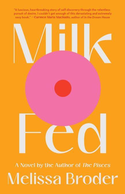 """Milk Fed"" by Melissa Broder"