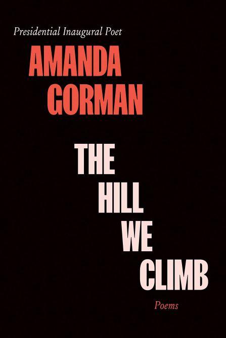 """The Hill We Climb"" by Amanda Gorman"