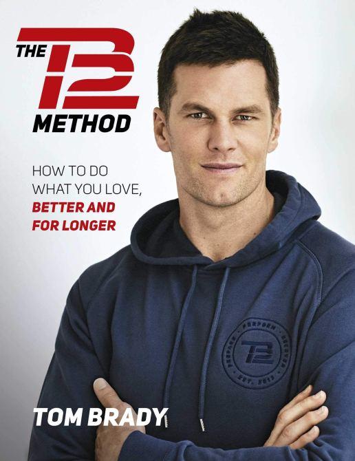 """""""The TB12 Method"""" by Tom Brady"""