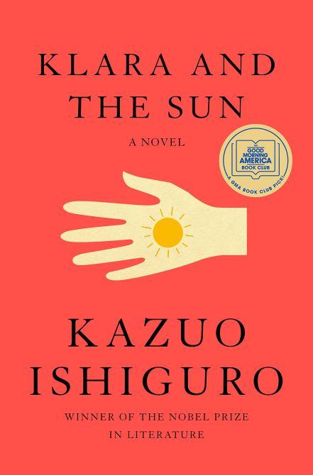 """""""Klara and the Sun"""" by Kazuo Ishiguro"""