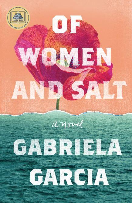 """""""Of Women and Salt"""" by Gabriela Garcia"""