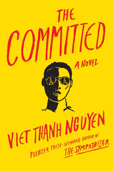 """""""The Committed"""" by Viet Thanh Nguyen"""
