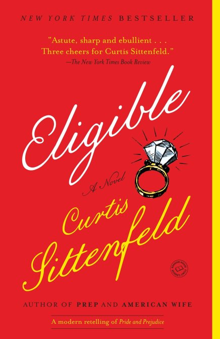 """Eligible"" by Curtis Sittenfeld"