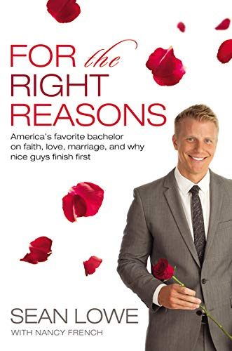 """For the Right Reasons"" by Sean Lowe"