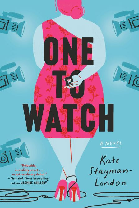 """One to Watch"" by Kate Stayman London"