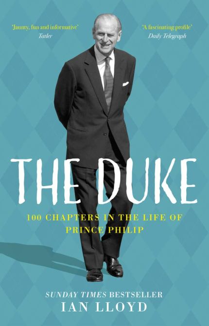 """""""The Duke: 100 Chapters in the Life of Prince Philip"""""""