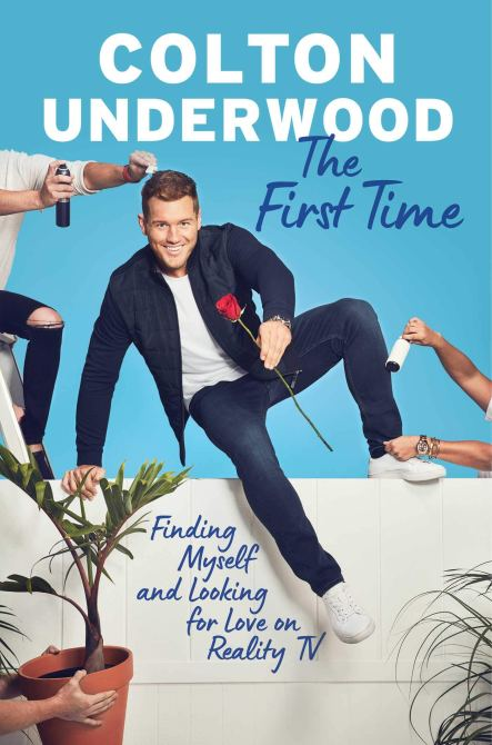 """The First Time"" by Colton Underwood"
