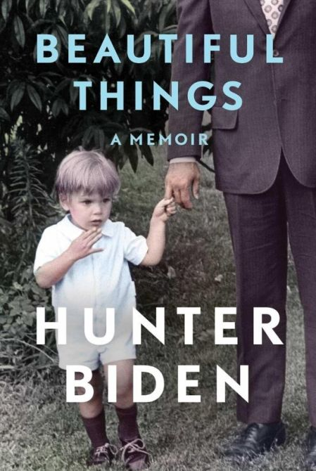 beautiful things hunter biden memoir Hunter Biden Just Shaded Trump's Sons for Only Being Successful Because of Their Dad