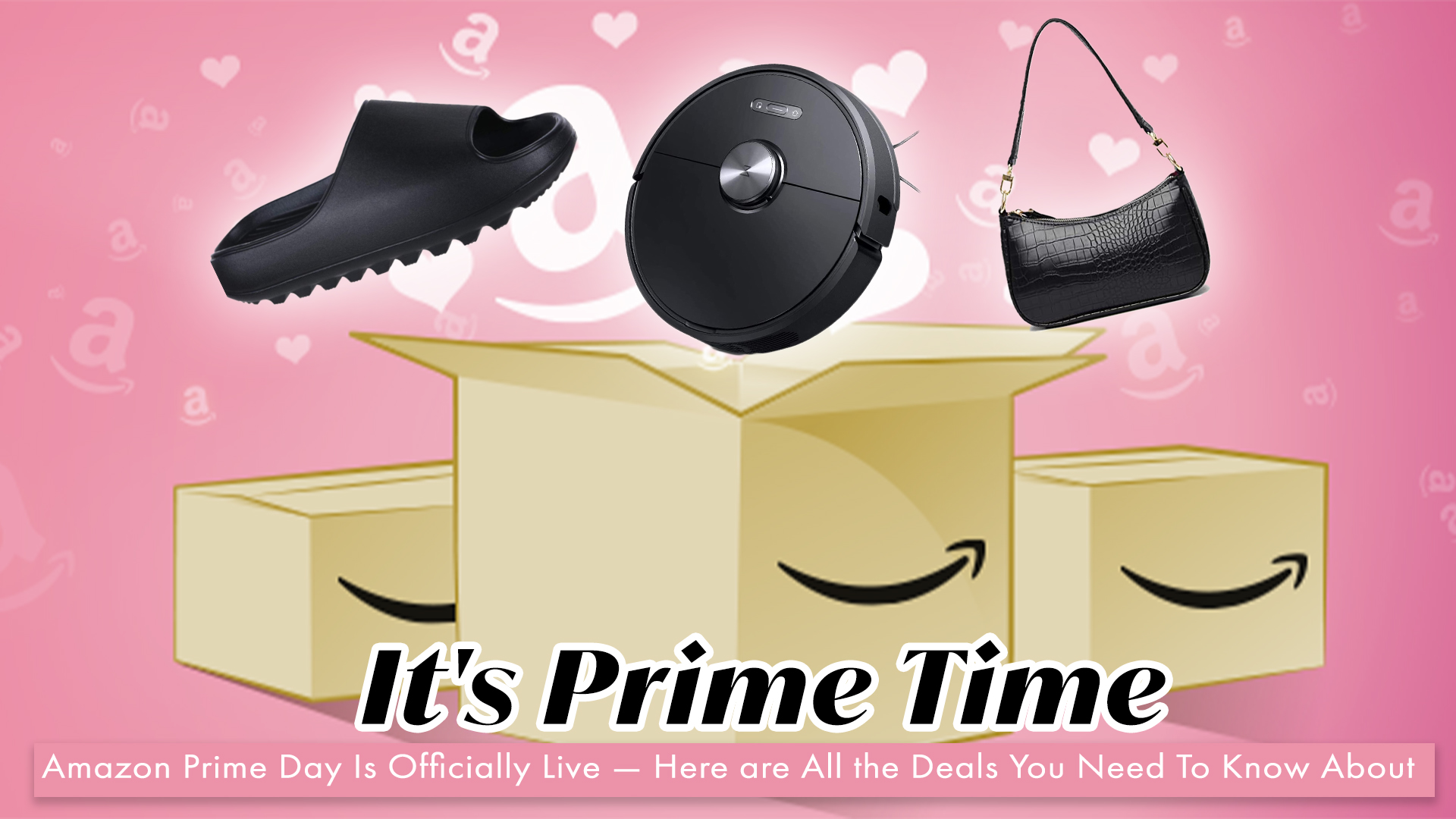 Amazon Prime Day Is Over Tonight — Here's Everything You Need To Know To Score Today
