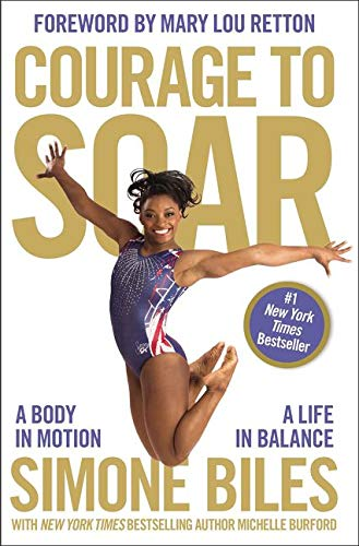 """""""Courage to Soar"""" by Simone Biles"""