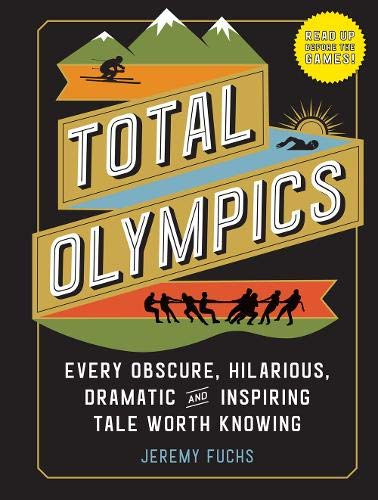 """""""Total Olympics"""" by Jeremy Fuchs"""