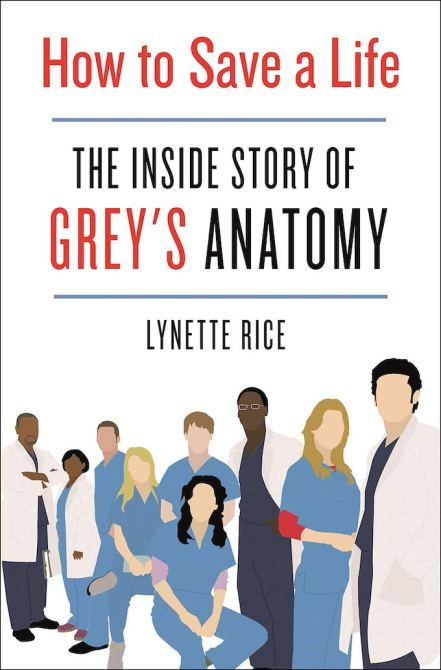 How to Save a Life: Inside the Story of Grey's Anatomy